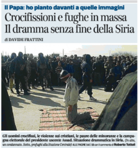 Italy's major newspaper headline claiming mass crucifixion of Christians and the tears of the Pope over this, with full size colour picture. But it's not what they claim...